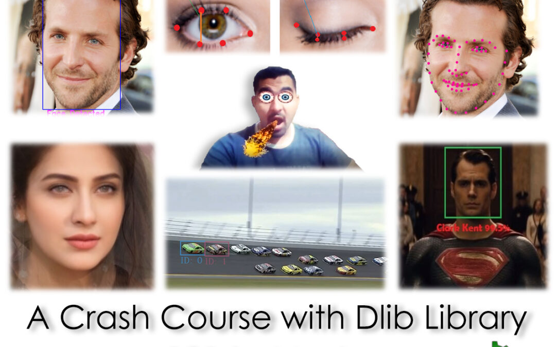 A Crash Course with Dlib Library, 101 to Mastery
