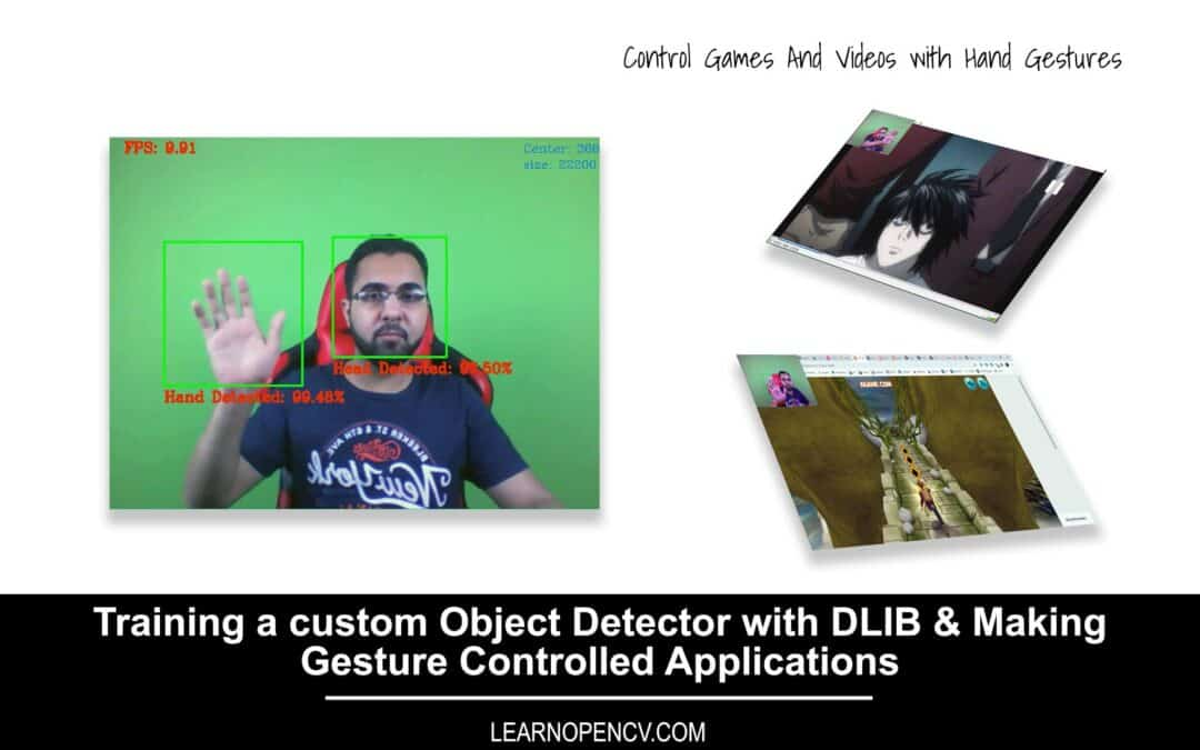 Training a Custom Object Detector with DLIB & Making Gesture Controlled Applications