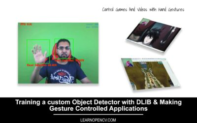 (LearnOpenCV) Training a Custom Object Detector with DLIB & Making Gesture Controlled Applications