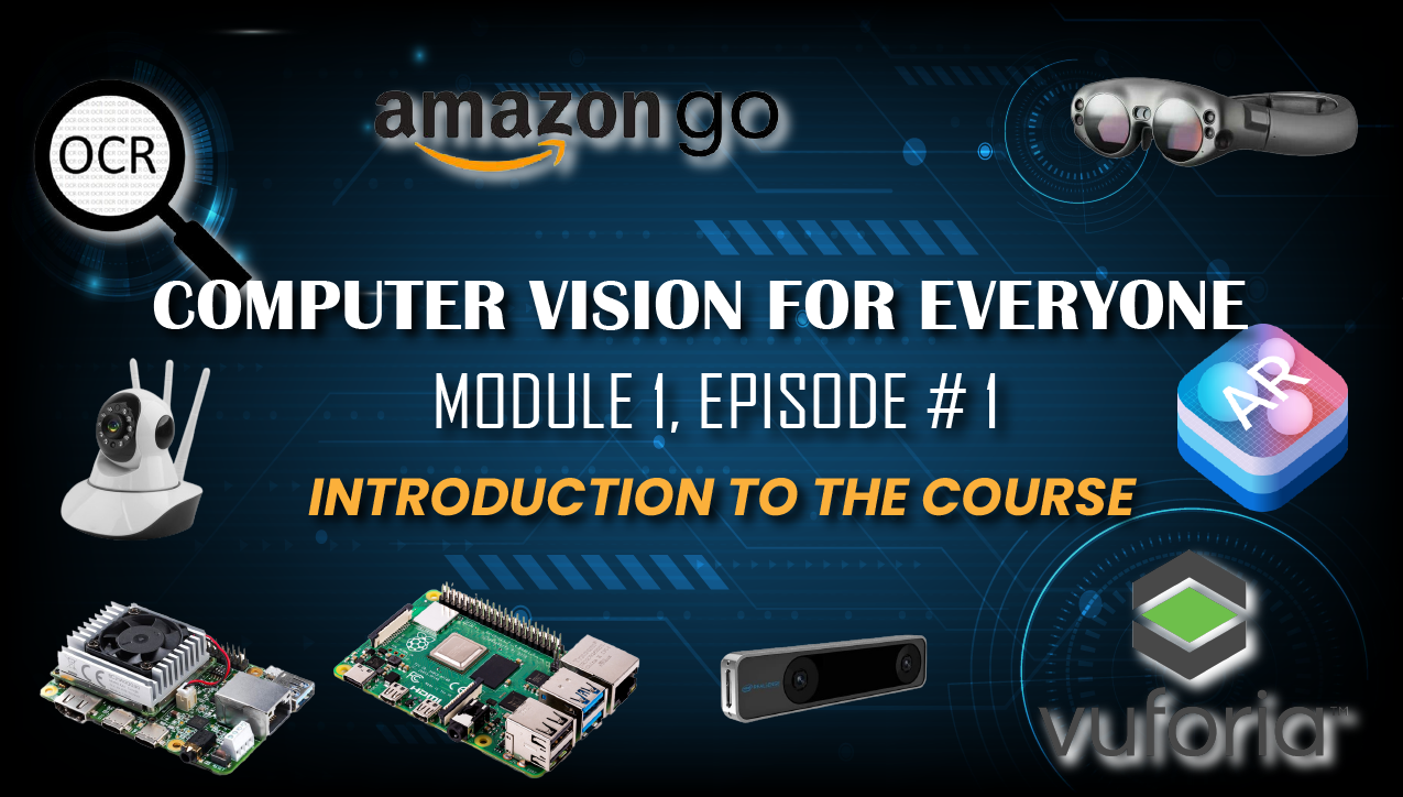 Computer Vision Course introduction